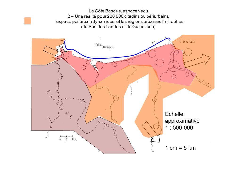 La Côte Basque, espace vécu 2 – Une réalité pour 200 000 citadins ou périurbains lespace périurbain dynamique, et les régions urbaines limitrophes (du