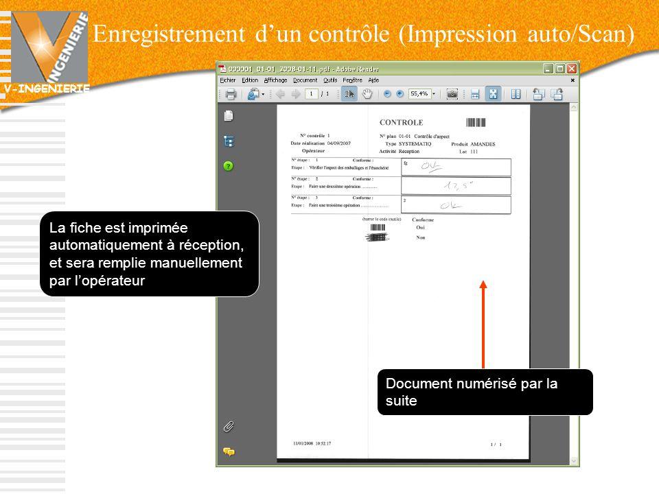 V-INGENIERIE 26 Enregistrement dun contrôle (Impression auto/Scan) La fiche est imprimée automatiquement à réception, et sera remplie manuellement par