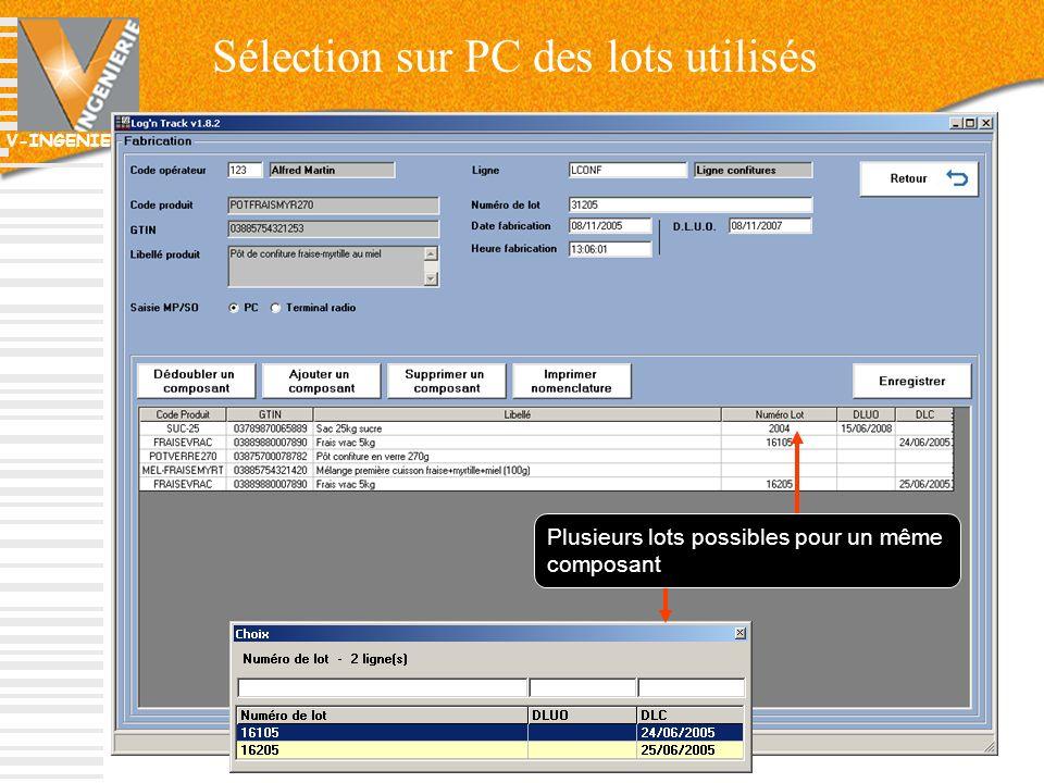 V-INGENIERIE Sélection sur PC des lots utilisés 34 Plusieurs lots possibles pour un même composant