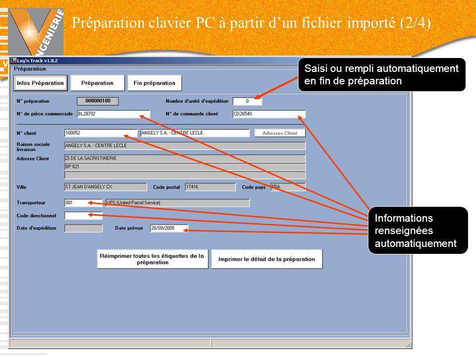 V-INGENIERIE 41 Saisi ou rempli automatiquement en fin de préparation Informations renseignées automatiquement Préparation clavier PC à partir dun fic