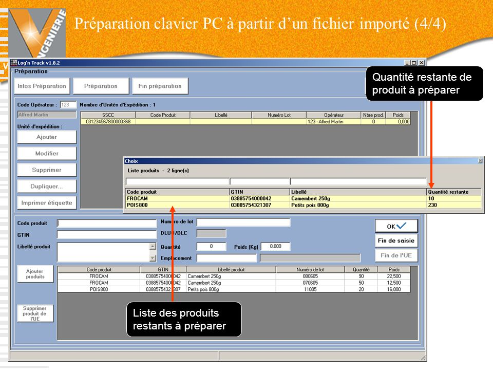 V-INGENIERIE 43 Liste des produits restants à préparer Quantité restante de produit à préparer Préparation clavier PC à partir dun fichier importé (4/