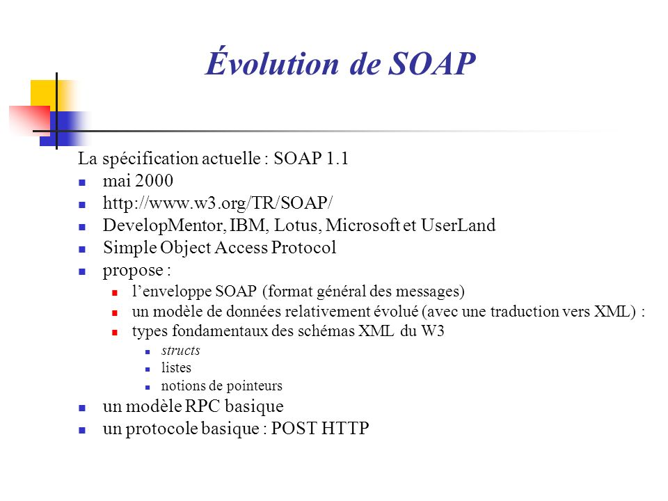 Exemple 2 3 4 1 Ordre <enc:Array 2 xmlns:env= http://schemas.xmlsoap.org/soap/envelope/ 3 xmlns:xsi= http://www.w3.org/1999/XMLSchema-instance 4 xmlns:xsd= http://www.w3.org/1999/XMLSchema 5 env:encodingStyle= http://schemas.xmlsoap.org/soap/encoding/ > 6 xmlns:enc= http://schemas.xmlsoap.org/soap/encoding/ 7 enc:arrayType= xsd:int[4] > 8 1 9 2 10 3 11 4 12 tableau-part1.xml