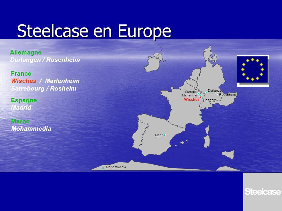 Steelcase en Europe Sarrebourg Marlenheim Madrid Wisches Durlangen Rosenheim Rosheim Allemagne Durlangen / Rosenheim Mohammedia France Wisches / Marle