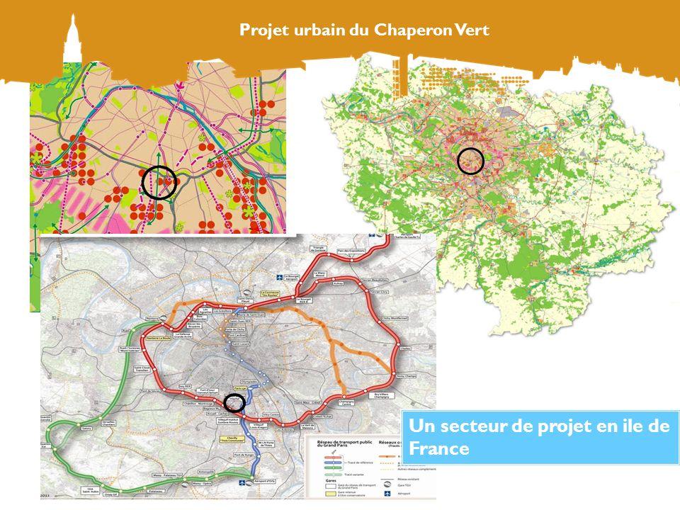 Projet urbain du Chaperon Vert Un secteur de projet en ile de France Projet urbain du Chaperon Vert