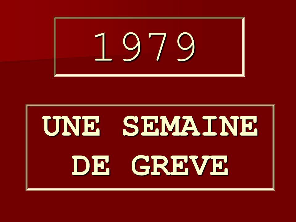 1979 UNE SEMAINE DE GREVE