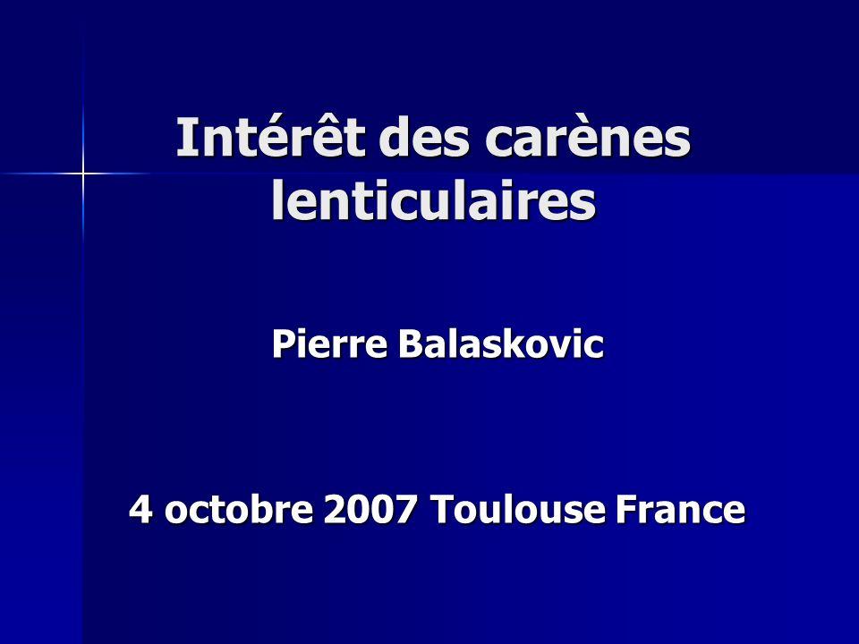 Intérêt des carènes lenticulaires Pierre Balaskovic 4 octobre 2007 Toulouse France