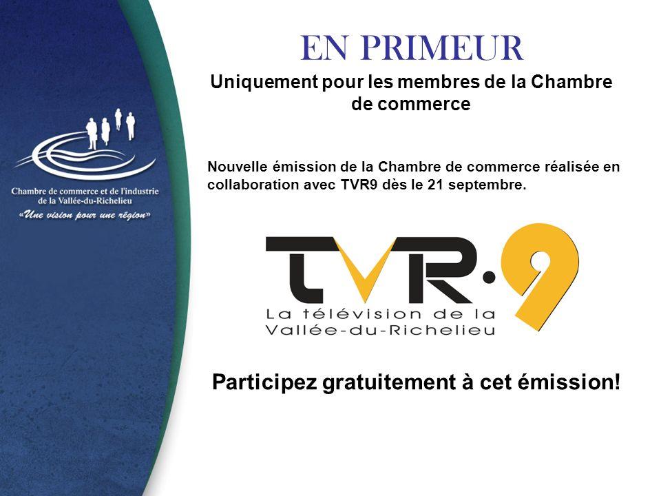 EN PRIMEUR Uniquement pour les membres de la Chambre de commerce Nouvelle émission de la Chambre de commerce réalisée en collaboration avec TVR9 dès le 21 septembre.