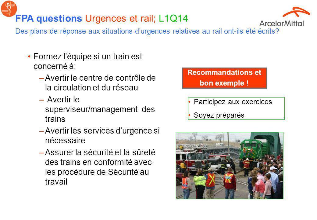FPA questions Urgences et rail; L1Q14 Des plans de réponse aux situations durgences relatives au rail ont-ils été écrits? Voir aussi le standard Emerg
