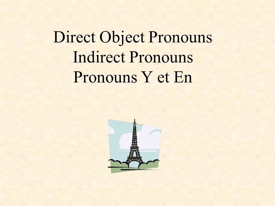 EXAMPLE OF MORE THAN ONE PRONOUNS IN A SENTENCE Tu connais Yves.