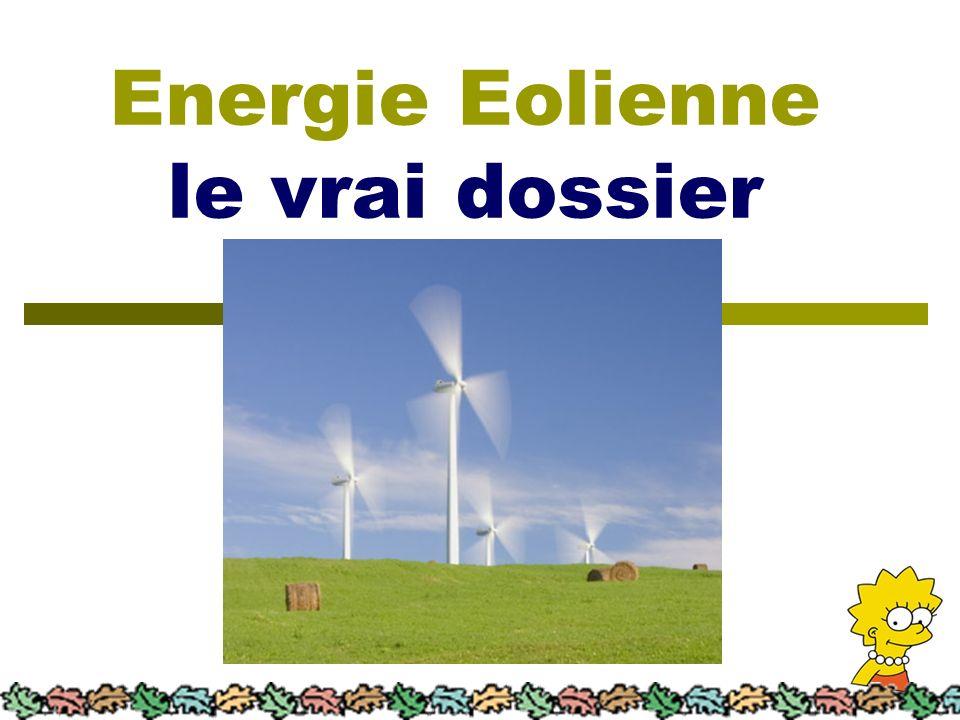 Energie Eolienne le vrai dossier