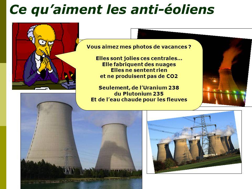 Ce qui nembête pas les anti-éoliens Paysage ? Paysage ? Quel paysage ? Je ne vois rien