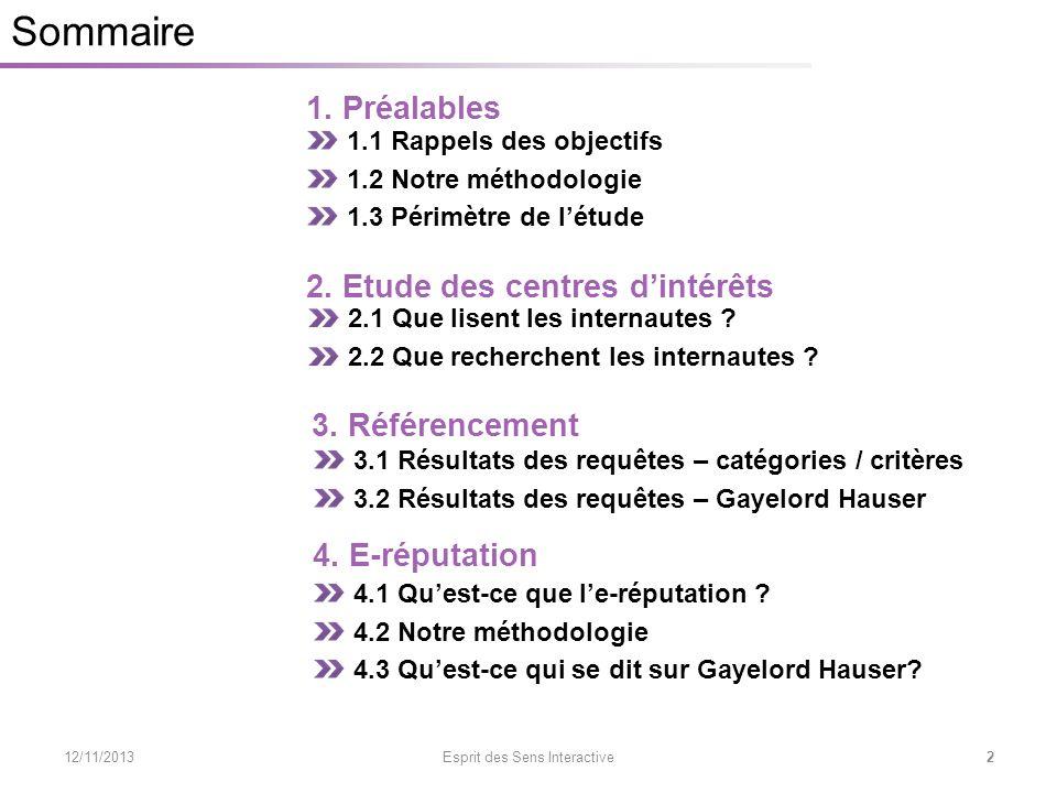 2.1 Conclusions 12/11/2013 Esprit des Sens Interactive 23 2.