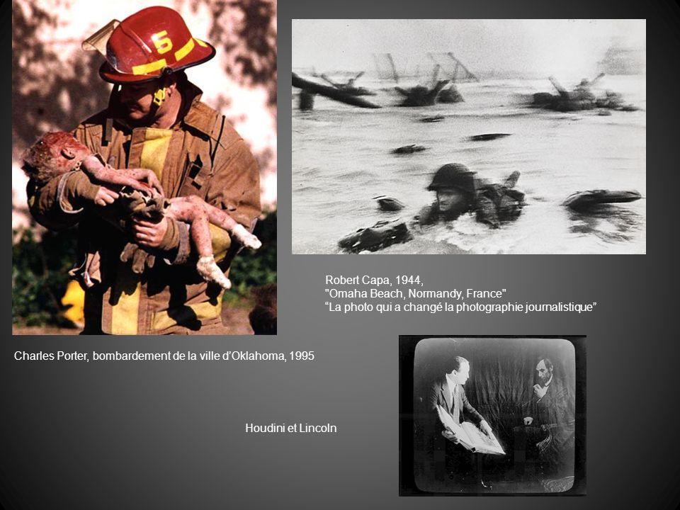 Charles Porter, bombardement de la ville dOklahoma, 1995 Robert Capa, 1944,