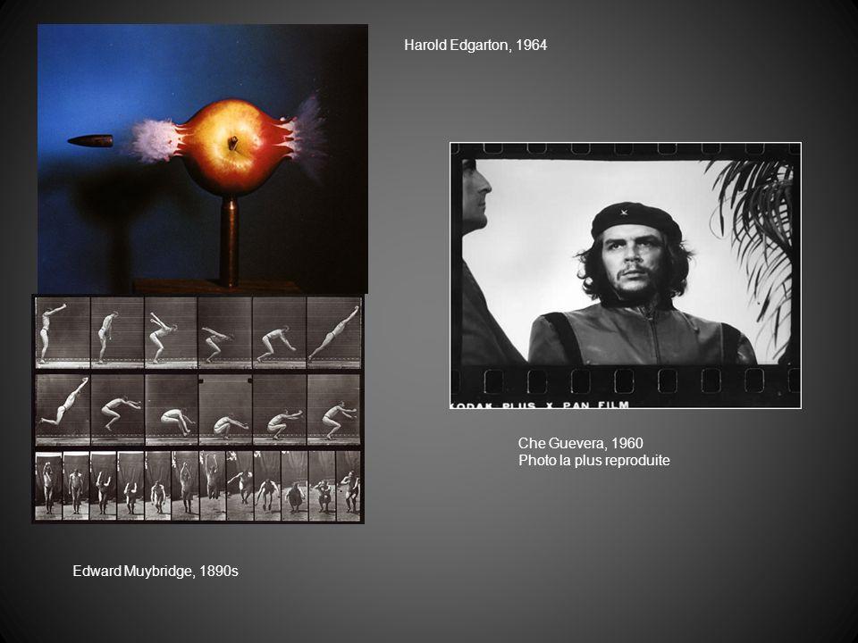 Harold Edgarton, 1964 Edward Muybridge, 1890s Che Guevera, 1960 Photo la plus reproduite