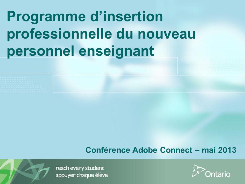 Programme dinsertion professionnelle du nouveau personnel enseignant Conférence Adobe Connect – mai 2013