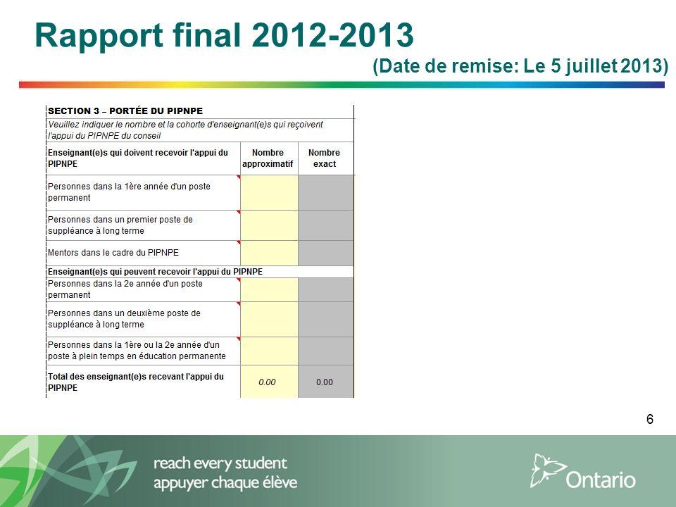 6 Rapport final 2012-2013 (Date de remise: Le 5 juillet 2013)