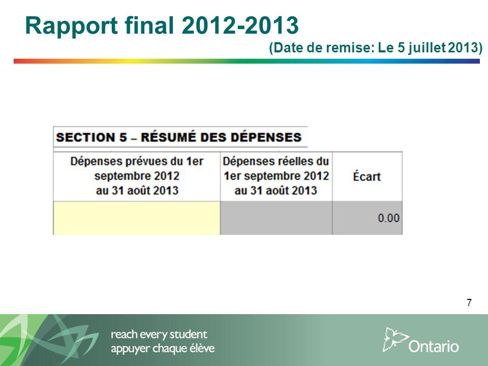 7 Rapport final 2012-2013 (Date de remise: Le 5 juillet 2013)
