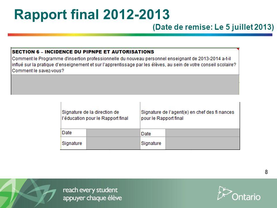 8 Rapport final 2012-2013 (Date de remise: Le 5 juillet 2013)