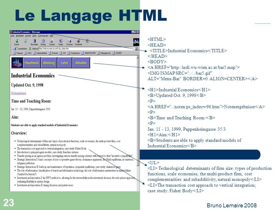 Bruno Lemaire 2008 23 Le Langage HTML Industrial Economics <IMG ISMAP SRC=