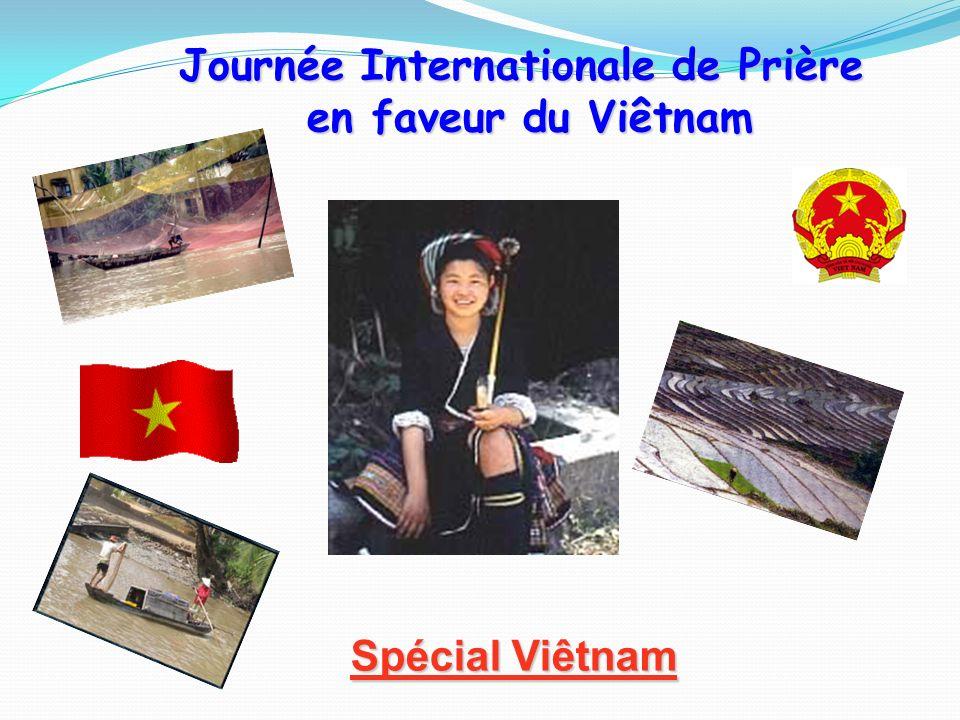 Journée Internationale de Prière en faveur du Viêtnam Spécial Viêtnam Spécial Viêtnam