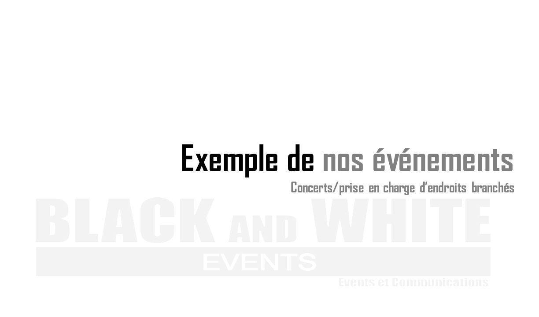 Exemple de nos événements Concerts/prise en charge dendroits branchés