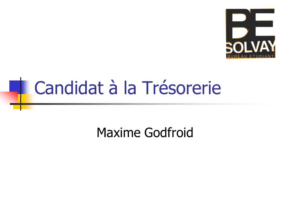 Candidat à la Trésorerie Maxime Godfroid