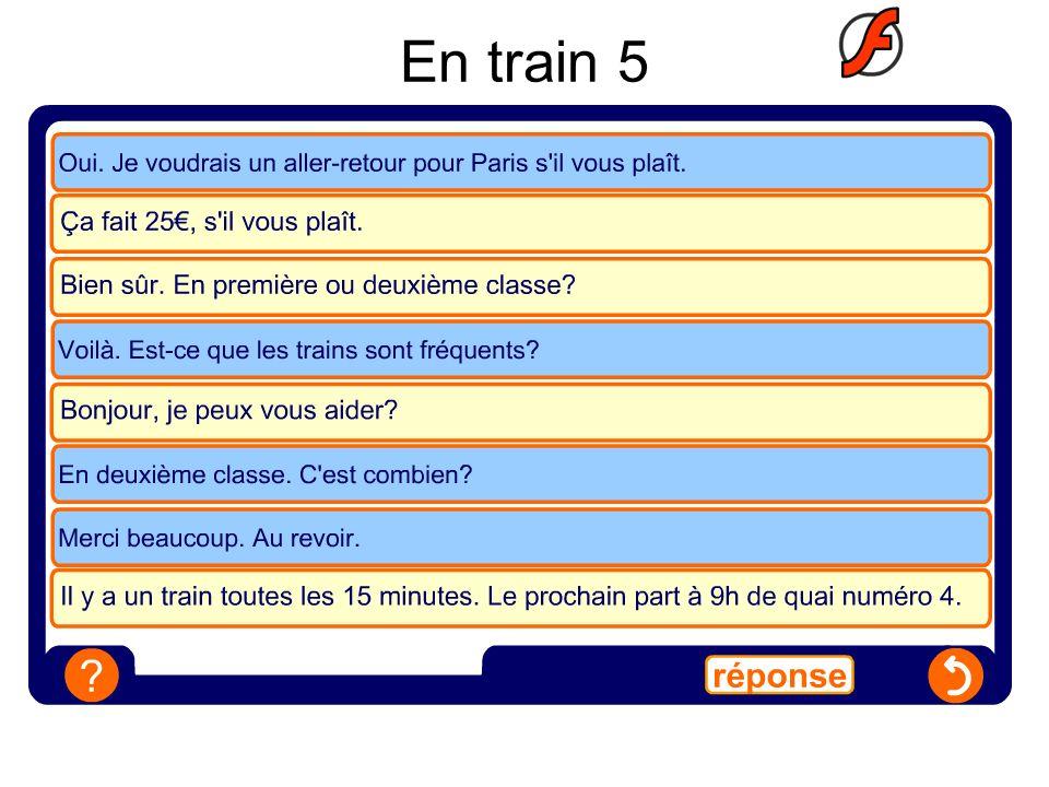 En train 6 Faites des conversations en utilisant les détails ci-dessous: Cest ….