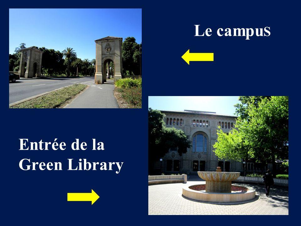 Le campu S Entrée de la Green Library