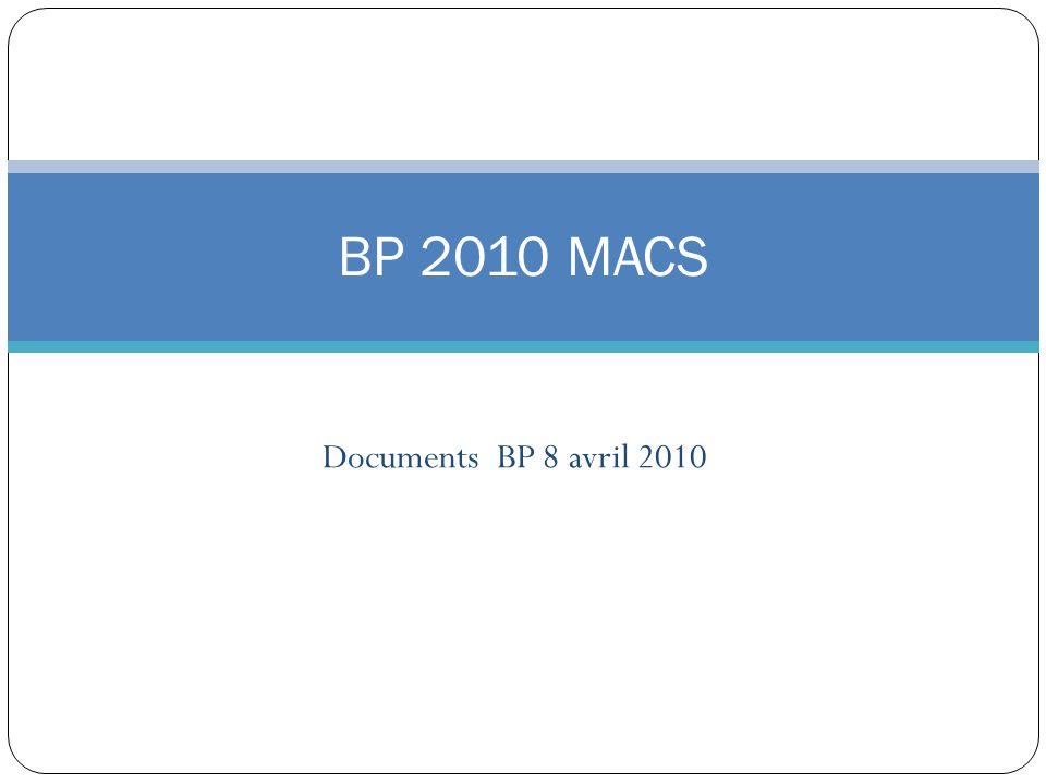 Documents BP 8 avril 2010 BP 2010 MACS