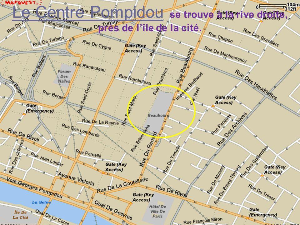 Le Centre Pompidou Le Centre Pompidou (Beaubourg)