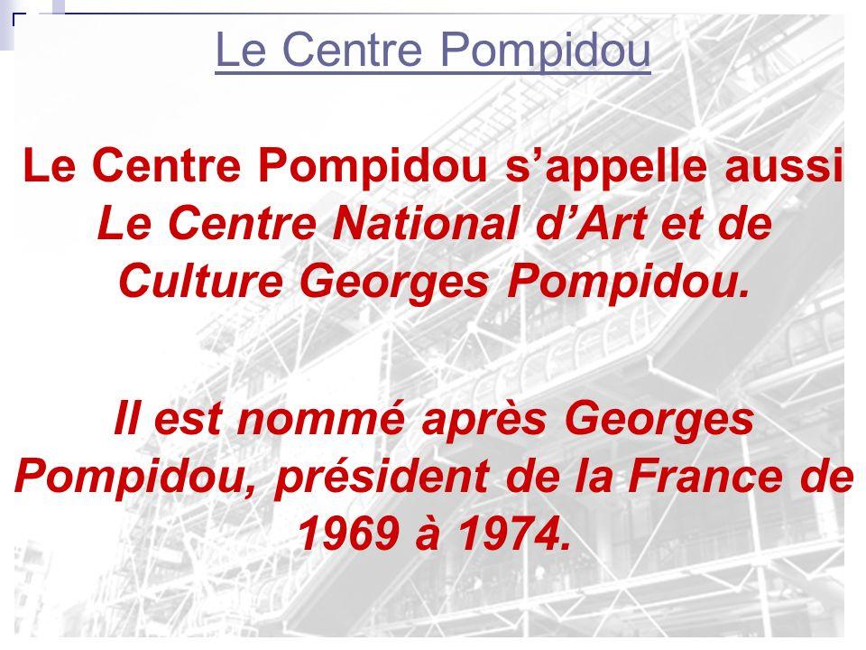 Le Centre PompidouLe Centre Pompidou se trouve à la rive droite, près de lîle de la cité.