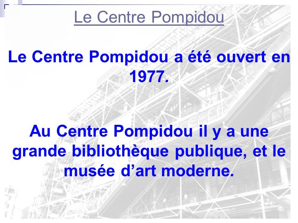 Le Centre Pompidou Le Centre Pompidou sappelle aussi Le Centre National dArt et de Culture Georges Pompidou. Il est nommé après Georges Pompidou, prés
