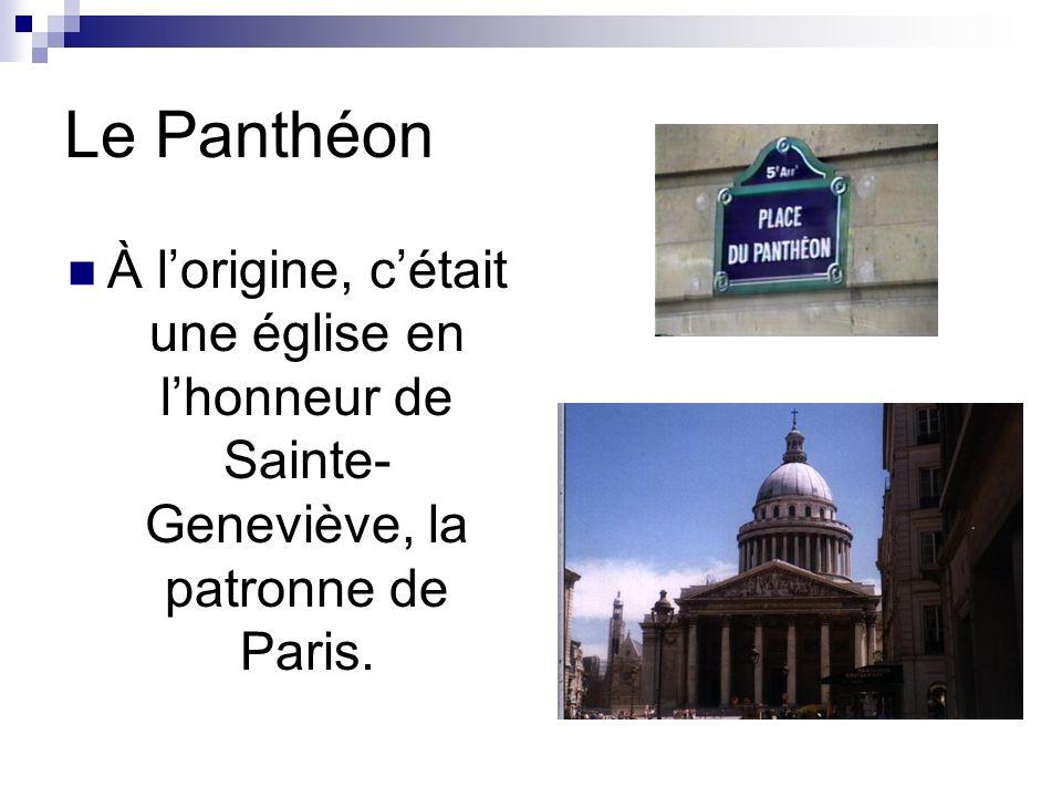 Le Panthéon Le Panthéon se trouve à la rive gauche au Quartier Latin.