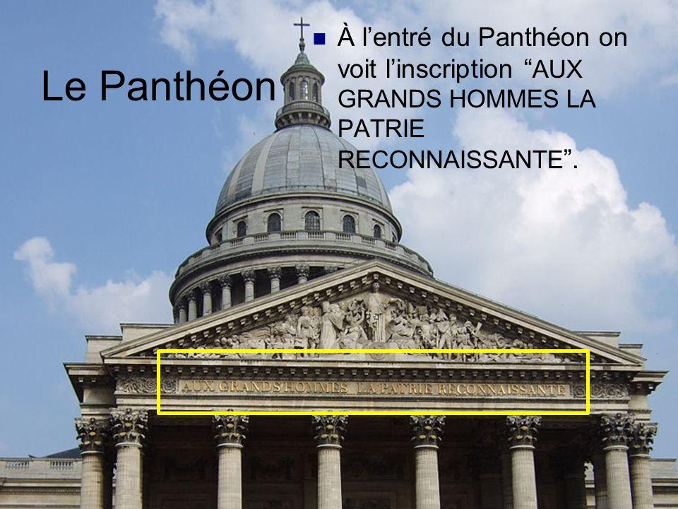 Le Panthéon Actuellement le Panthéon est un musée où on peut voir les tombeaux de plusieurs Français illustres, y compris Voltaire, Jean- Jacques Rous