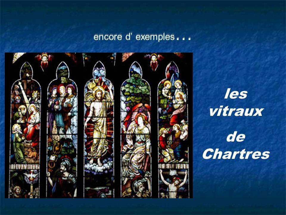 encore d exemples … les vitraux de Chartres