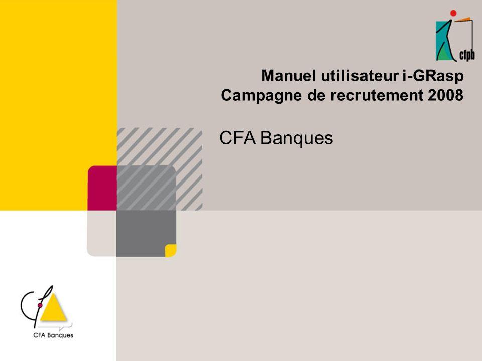 Manuel utilisateur i-GRasp Campagne de recrutement 2008 CFA Banques