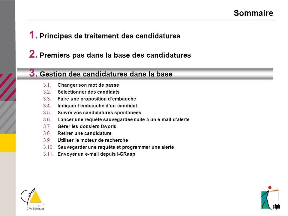 Sommaire 1. Principes de traitement des candidatures 2.
