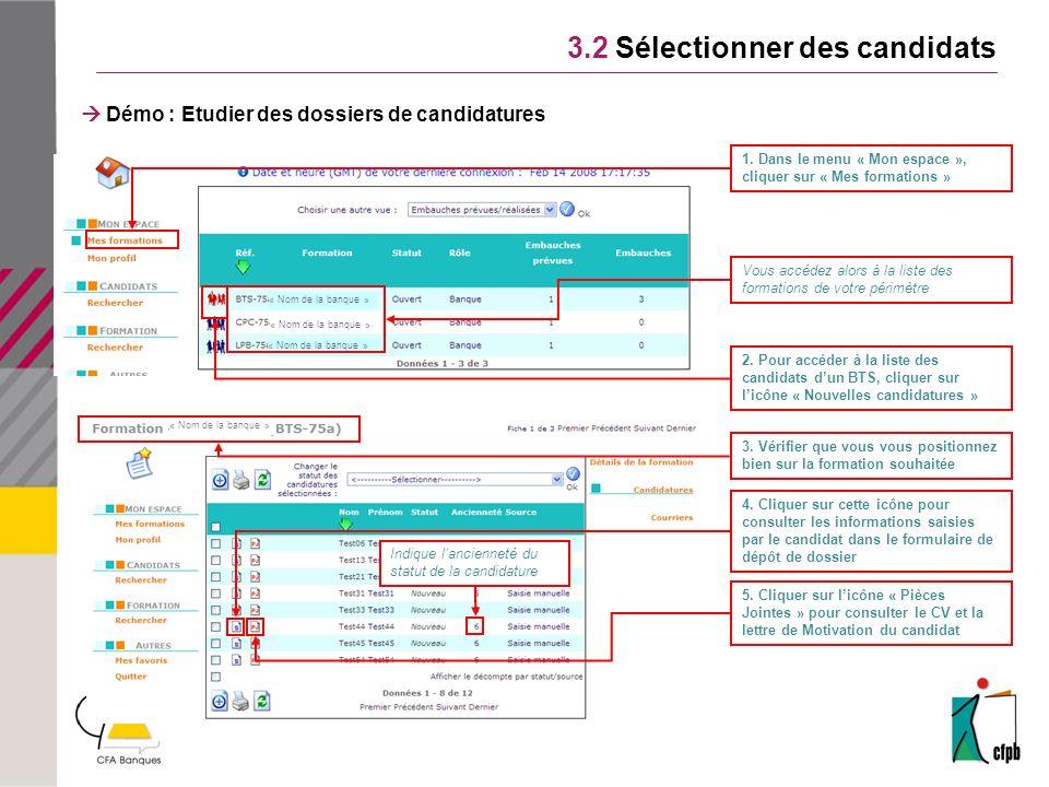 « Nom de la banque » 3.2 Sélectionner des candidats 1.