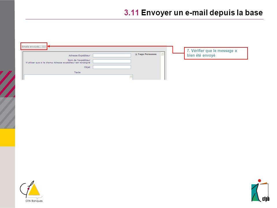 3.11 Envoyer un e-mail depuis la base 7. Vérifier que le message a bien été envoyé