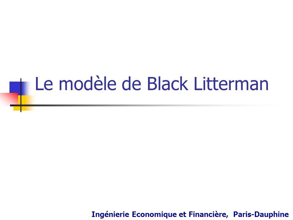 Le modèle de Black Litterman Ingénierie Economique et Financière, Paris-Dauphine