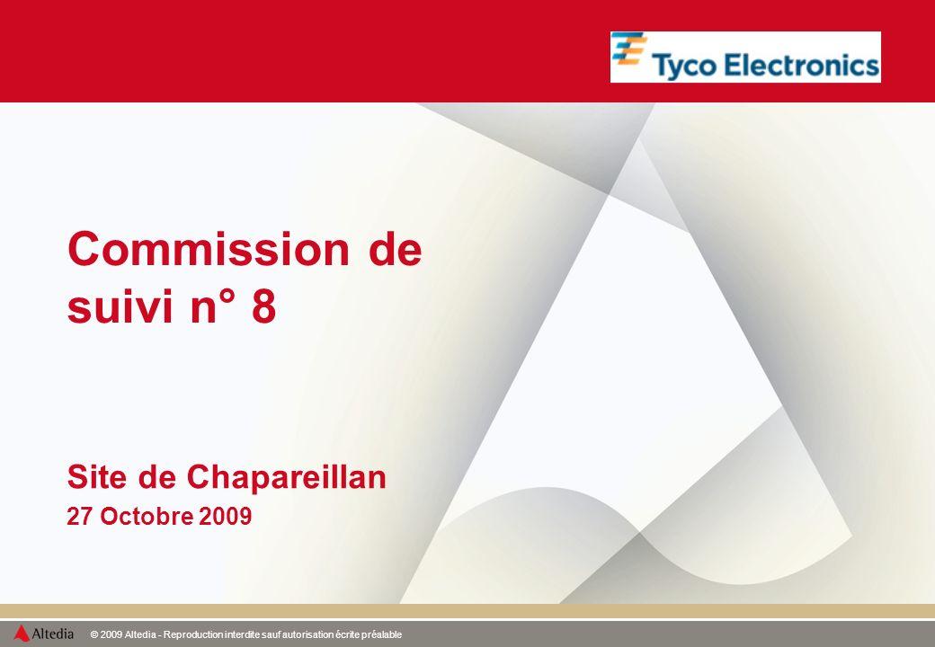 © 2009 Altedia - Reproduction interdite sauf autorisation écrite préalable Commission de suivi n° 8 Site de Chapareillan 27 Octobre 2009