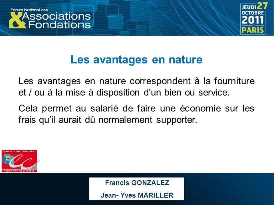 Les avantages en nature Les avantages en nature correspondent à la fourniture et / ou à la mise à disposition dun bien ou service. Cela permet au sala