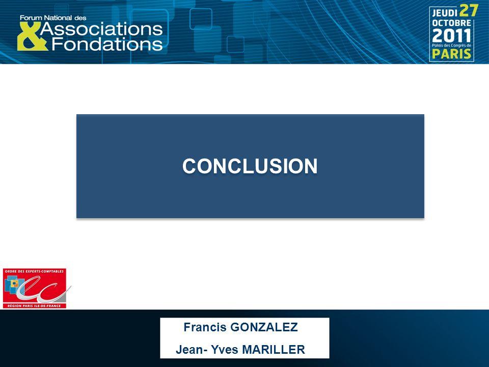Francis GONZALEZ Jean- Yves MARILLER CONCLUSION