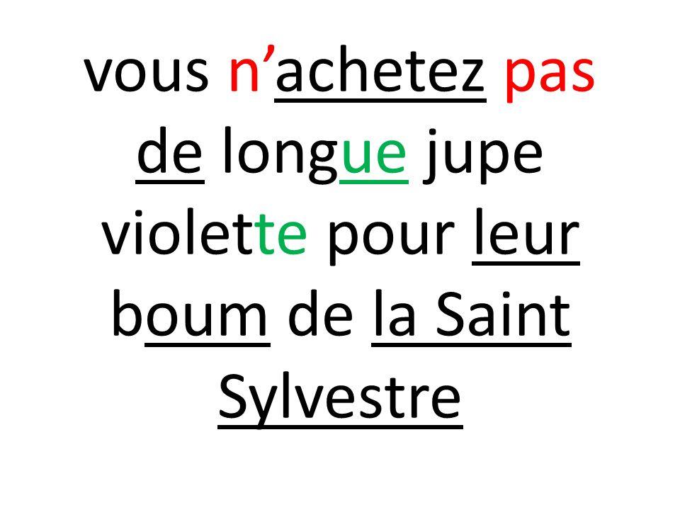 vous nachetez pas de longue jupe violette pour leur boum de la Saint Sylvestre