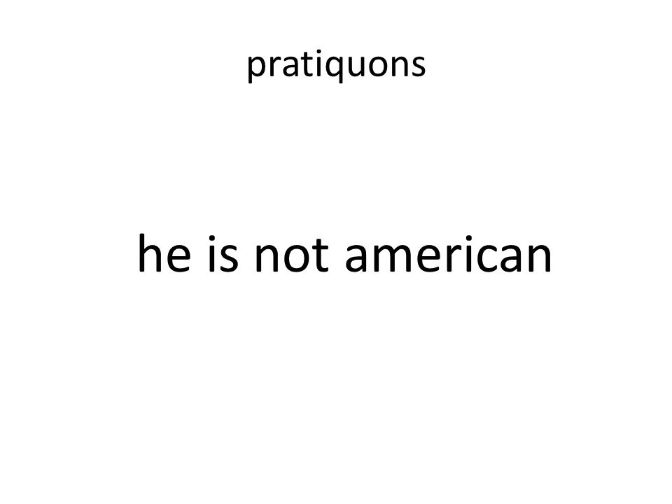 Il nest pas américain
