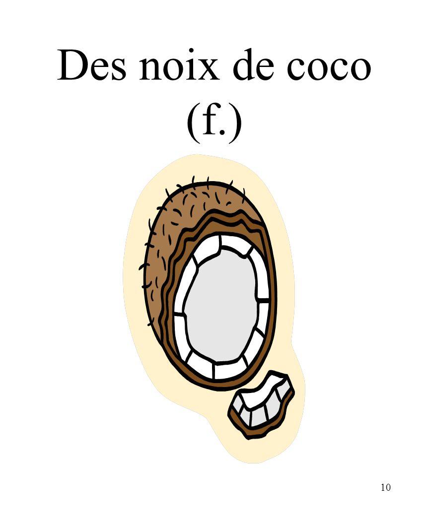10 Des noix de coco (f.)