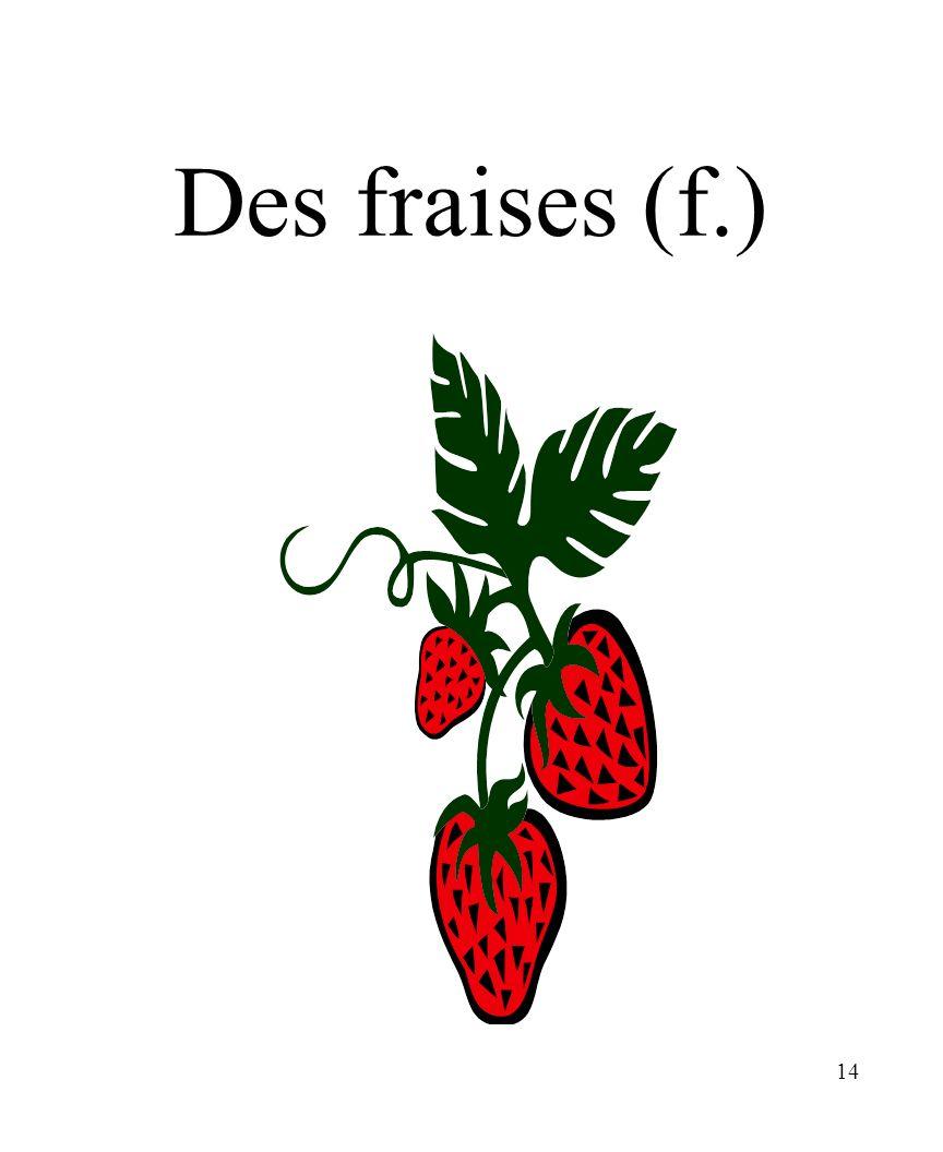 14 Des fraises (f.)