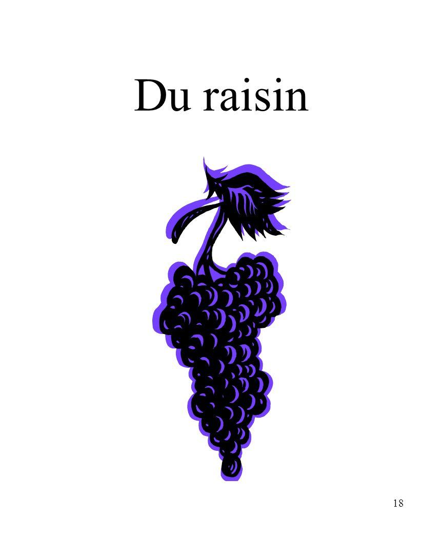 18 Du raisin