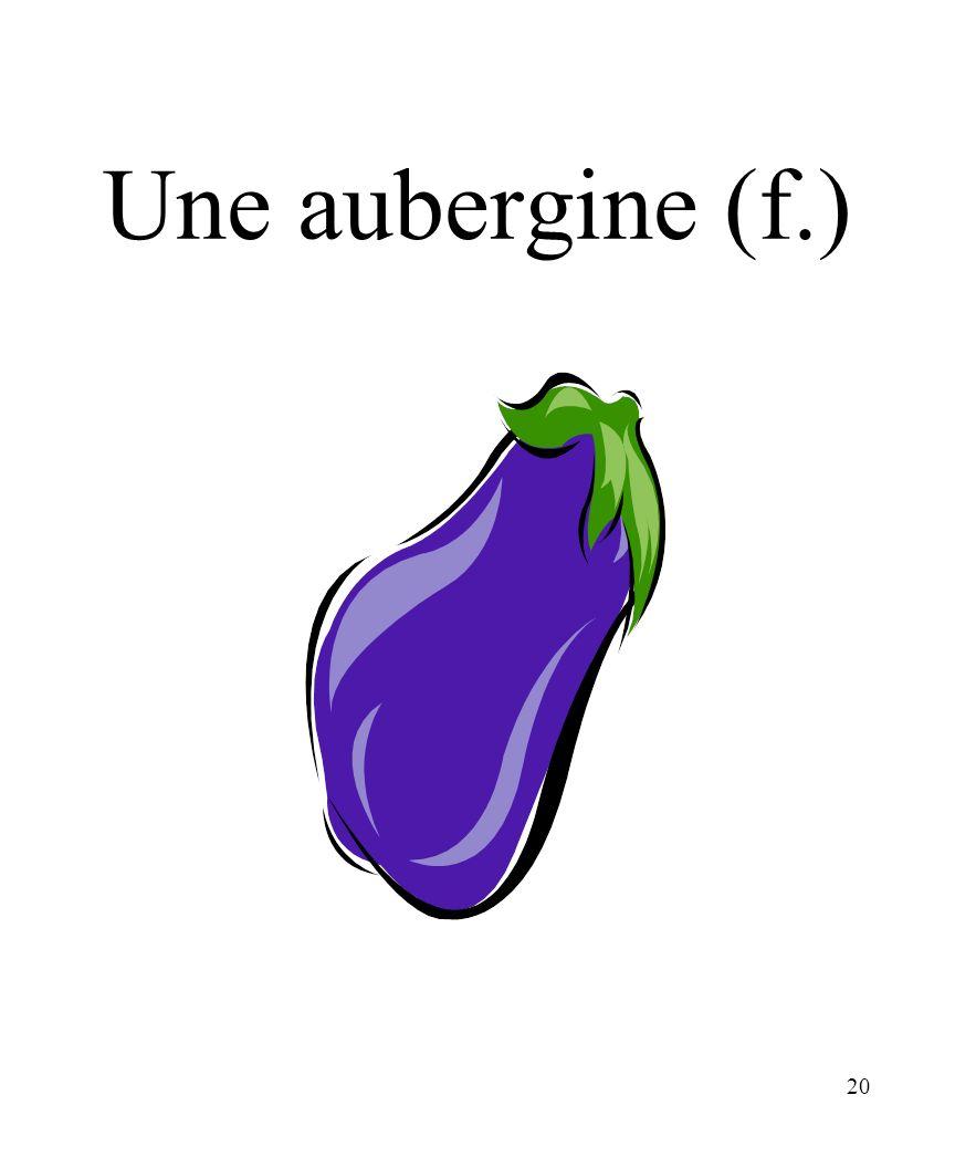 20 Une aubergine (f.)