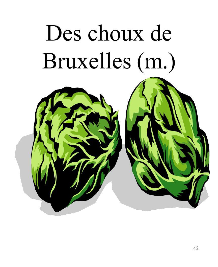 42 Des choux de Bruxelles (m.)